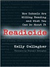 Readicide: How Schools Are Killing Reading and What You Can Do about It - Kelly Gallagher,  Richard L. Allington