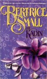 The Kadin - Bertrice Small