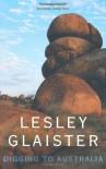 Digging to Australia - Lesley Glaister