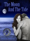 The Moon And The Tide (Marina's Tales, #2) - Derrolyn Anderson