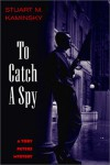 To Catch a Spy: A Toby Peters Mystery - Stuart M. Kaminsky