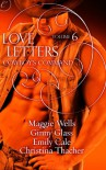 Love Letters Volume 6: Cowboy's Command - Maggie Wells, Ginny Glass, Christina Thacher, Emily Cale