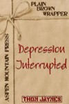 Depression Interrupted - Thom Jaymes