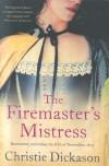 Firemaster's Mistress - Christie Dickason