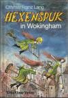 Hexenspuk In Wokingham - Othmar Franz Lang, Traudl Reiner, Walter Reiner