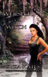 Whisper of a Witch - Suza Kates
