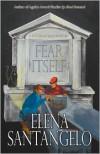 Fear Itself - Elena Santangelo