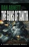The Guns of Tanith (Warhammer 40,000: Gaunt's Ghosts) - Dan Abnett