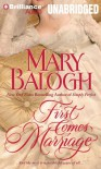 First Comes Marriage  - Mary Balogh, Anne Flosnik