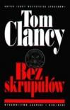 Bez skrupułów - Tom Clancy