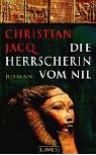 Die Herrscherin Vom Nil - Christian Jacq