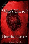 Who's There? (A Nurseryland Mystery) - Herschel Cozine