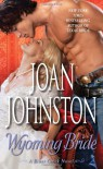Wyoming Bride: A Bitter Creek Novel - Joan Johnston
