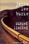 Sunset Limited - James Lee Burke