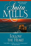 Follow the Heart - Anita Mills