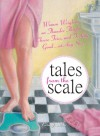 Tales From The Scale - Erin J. Shea
