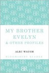My Brother Evelyn & Other Profiles - Alec Waugh