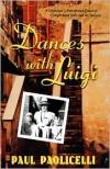 Dances with Luigi -