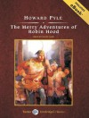 The Merry Adventures of Robin Hood, with eBook - Howard Pyle, David Case