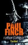 Rattenfänger: Thriller (Mark-Heckenburg-Reihe, Band 2) - Paul Finch