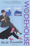 Uncle Dynamite  - P.G. Wodehouse