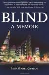 Blind: A Memoir - Belo Miguel Cipriani