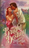 Bright Destiny - Elizabeth Evelyn Allen