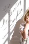Yes, My Darling Daughter: A Novel - Margaret Leroy