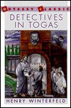 Detectives in Togas - Henry Winterfeld
