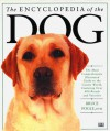Encyclopedia of the Dog - Bruce Fogle