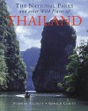 The National Parks And Other Wild Places Of Thailand (National Pks/Other Wild Places) - Stephen Elliott
