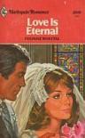 Love Is Eternal - Yvonne Whittal