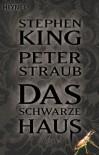 Das schwarze Haus - Peter Straub, Wulf Bergner