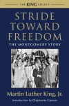 Stride Toward Freedom: The Montgomery Story - Martin Luther King Jr.