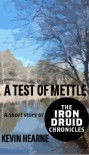 A Test of Mettle - Kevin Hearne