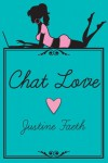 Chat Love - Justine Faeth