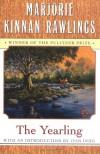 The Yearling - Marjorie Kinnan Rawlings, Edward Shenton, Ivan Doig