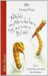 Nachts, im Mondschein, lag auf einem Blatt: Eine Schreibwerkstatt für Kinder - Georg Maag