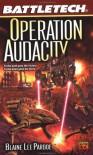 Operation Audacity - Blaine Lee Pardoe