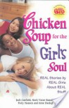 Chicken Soup for the Girl's Soul: Real Stories by Real Girls About Real Stuff (Chicken Soup for the Soul) - Jack Canfield, Mark Victor Hansen, Patty Hansen