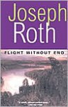 Flight Without End - Joseph Roth