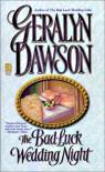 The Bad Luck Wedding Night - Geralyn Dawson