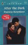 After The Dark (Seven Sins) - Patricia Rosemoor
