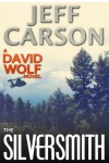 The Silversmith (David Wolf) - Jeff Carson