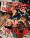 The Dangerous Book Four Boys - James Franco, Alanna Heiss, Klaua Biesenbach, Diana Widmaier Picasso, Frank Bidart, Klaus Biesenbach