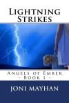 """""""Lightning Strikes"""" - Joni Mayhan"""