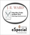 Father Mine: Zsadist and Bella's Story A Black Dagger Brotherhood Novella - J. R. Ward