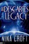 The Descartes Legacy - Nina Croft
