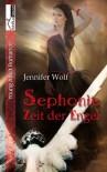 Sephonie - Zeit der Engel - Jennifer Wolf