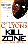 Kill Zone - C.J. Lyons